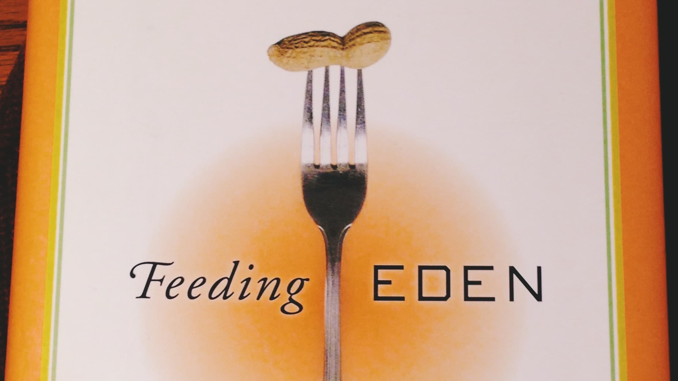 Feeding EDEN by Susan Weissman